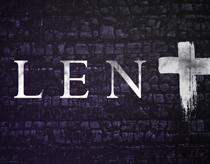 A Few Words About Lent