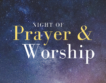 Night of Prayer and Worship @ Skyland Church (Sanctuary)